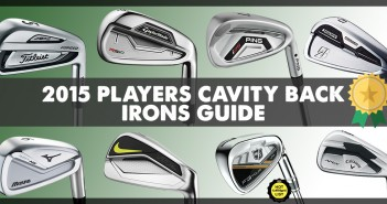 2015 Players Cavity Back Irons Guide
