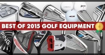 best of 2015 golf equipment