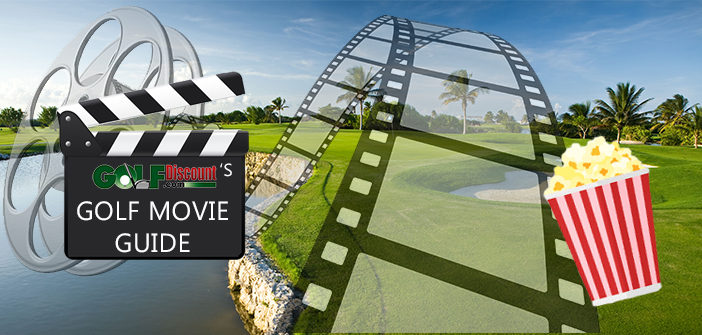 golfdiscount-golf-movie-guide