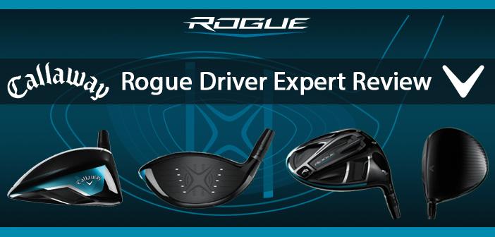 expert review  callaway rogue driver