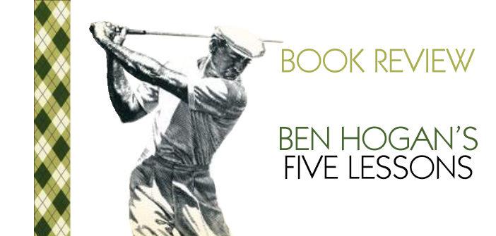 ben-hogan-5-lessons-book-review