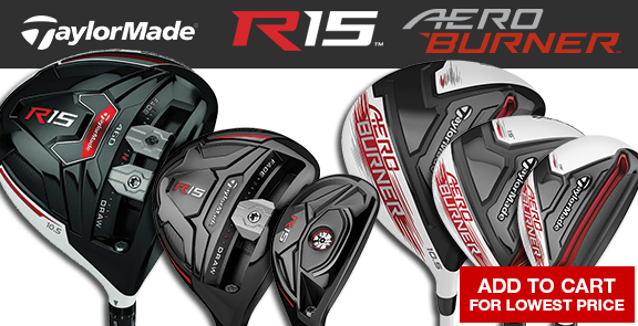 TaylorMade AeroBurner and R15 Woods