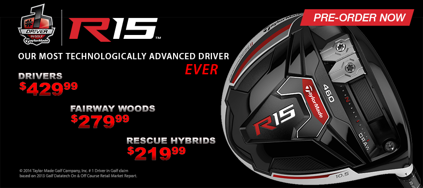 Taylormade R15 Pre-Order Now!